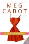 Meg Cabot – Size 12 Is Not Fat