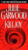 Julie Garwood – Killjoy