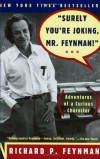 "Richard Feynman и др. – ""Surely You're Joking, Mr. Feynman"": Adventures of a Curious Character"