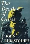 John Christopher – The Death of Grass