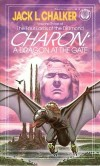 Jack Chalker – Charon: A Dragon at the Gate
