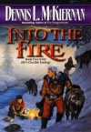 Dennis McKiernan – Into the fire