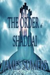 James Somers – The Order of Shaddai